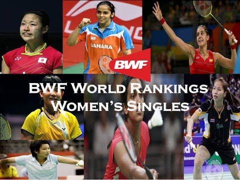 Badminton BWF World Rankings  - Women's Singles
