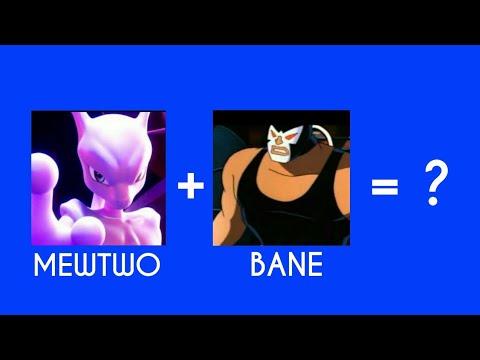 Mewtwo From Pokemon + Bane From Batman = ?