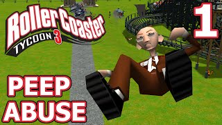 Peep Abuse (RollerCoaster Tycoon 3) - Part 1 - Here We Go Again!