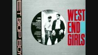 West End Girls [Dance Mix] - Pet Shop Boys
