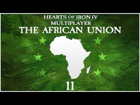 Hearts of Iron 4 Millennium Dawn Multiplayer - The African Union - Episode 11 ...War has Begun!...