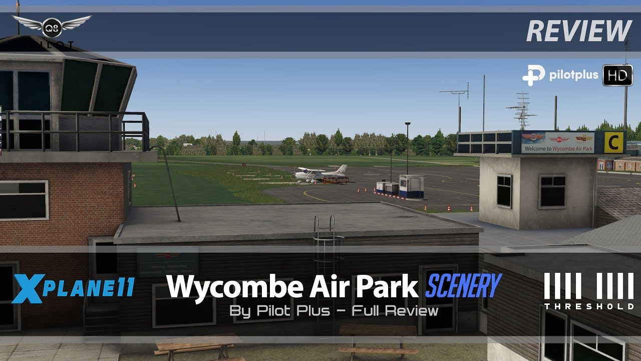 X-Plane 11 | Pilot Plus London Wycombe (EGTB) – Definitive | Review
