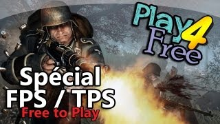 Play 4 Free - Spécial FPS / TPS Free to Play
