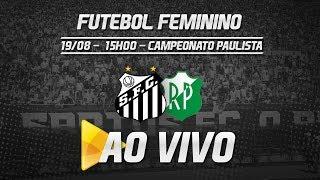 Baixar Sereias da Vila 5 x 0 Rio Preto |  Paulistão (19/08/18)