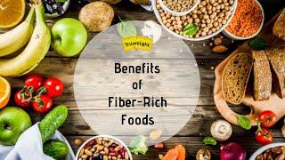 Benefits of fiber-rich foods | truweight