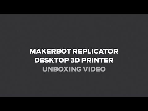 MakerBot® Replicator® Desktop 3D Printer (Fifth Generation Model) Unboxing