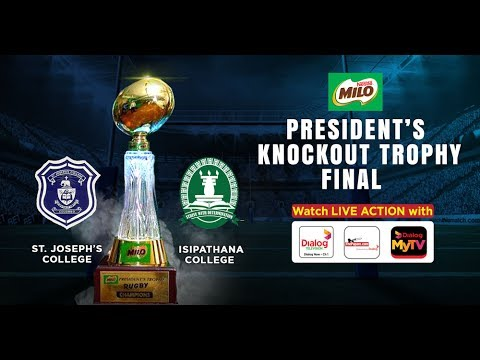 St.Joseph's vs Isipathana - Milo President's Trophy Final - 24th Jun
