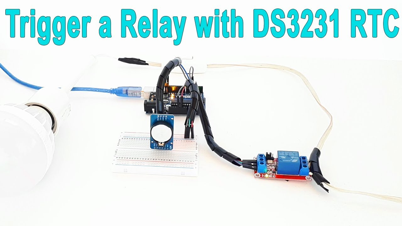 Arduino Turn on / off anything at a specific time (Trigger a Relay with  DS3231 RTC)