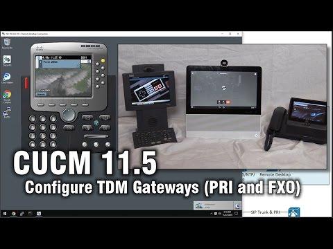 CUCM/CME 11.5: How to configure basic TDM Gateways (PRI & FXO) Home Lab