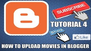 How to upload movies in blogger TUTORIAL 4