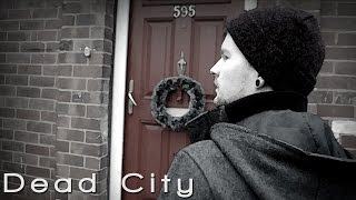 Dead City - A Short Film