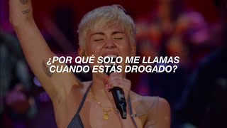 [ Miley Cyrus ] - Why'd You Only Call Me When You're High // Español