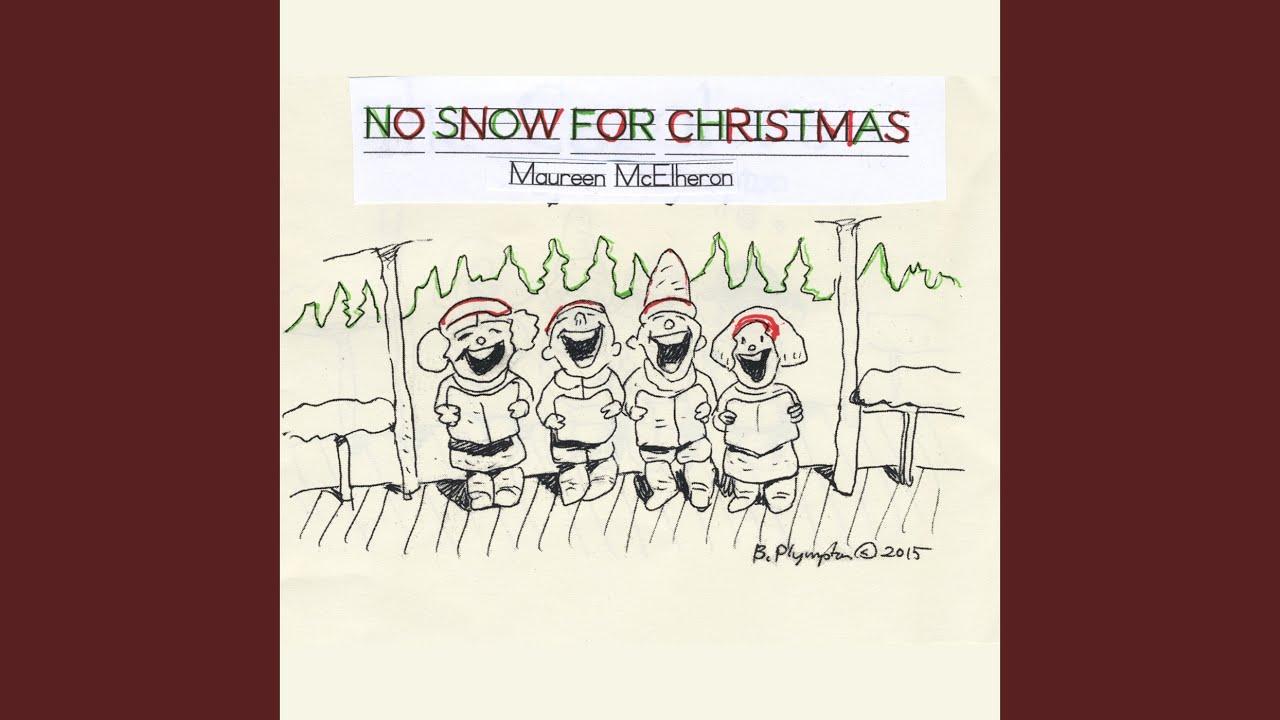 No Snow for Christmas - YouTube