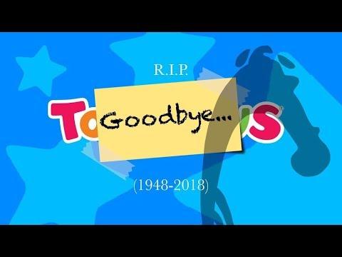 """RIP Toys """"R"""" Us [1948-2018]"""