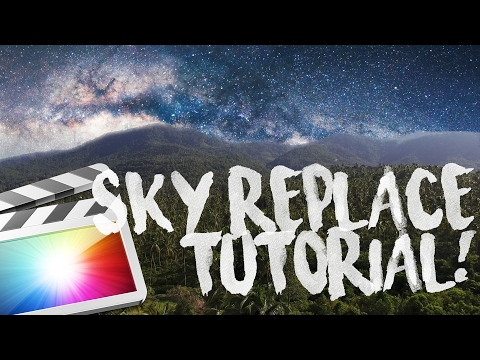 EASY SKY REPLACEMENT TUTORIAL in FCPX (Sam Kolder, Taylorcut