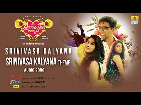 Srinivasa Kalyana | Srinivasa Kalyana Theme | Audio Song | M G Srinivas, Nikhila Rao, Kavitha