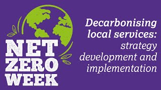 Click here to play the Decarbonising local public services: strategy development and implementation video