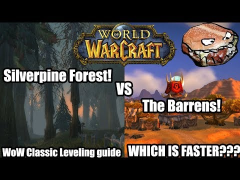 [WoW Classic] Leveling Guide: Silverpine Forest vs The Barrens! WHICH IS FASTER?