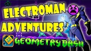 GEOMETRY DASH - 13 - Electroman Adventures!! Electroman el Aventurero!! FULL COINS