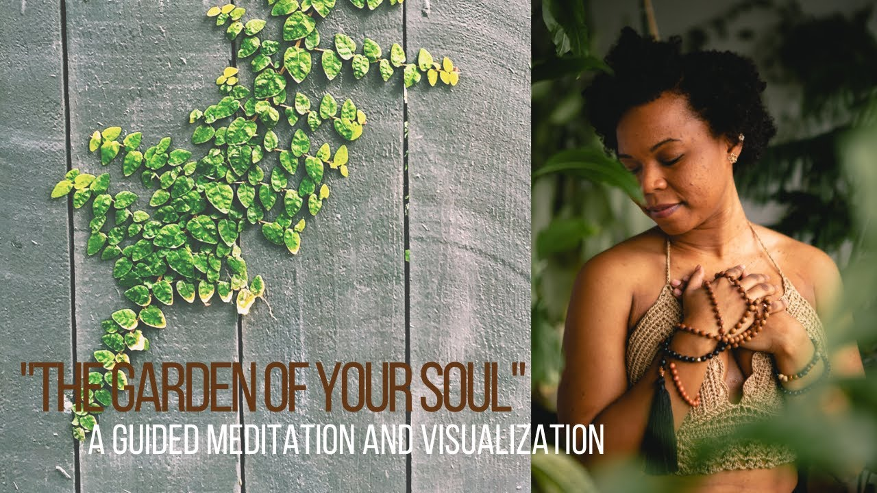 "Love Note: ""The Garden of Your Soul"", A Guided Meditation and Visualization"