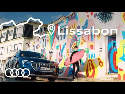 Audi e-tron on Tour. Episode 1: Lissabon