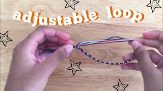 ADJUSTABLE BRACELET TUTORIAL
