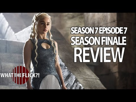 Game Of Thrones Season 7 Finale Review And Discussion - The Dragon And The Wolf