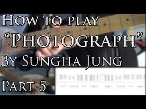 """how-to-play-""""photograph""""-by-sungha-jung-on-guitar-part-5/7"""