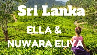 ELLA & NUWARA ELIYA, MAJESTIC WATERFALLS, TEA PLANTATIONS & PANORAMAS, SRI LANKA
