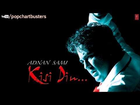 ☞ Jharonkhe Full Song - Kisi Din - Adnan Sami Hit Album Songs
