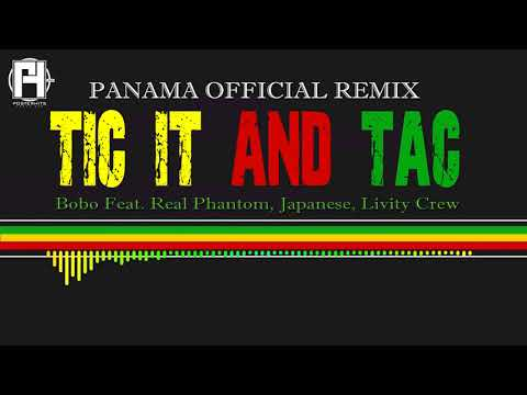 Tic It And Tack - (Panama Remix) - Japanese, Real Phantom,  Livity Crew