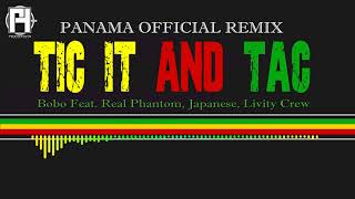 Tic It And Tack - Panama Remix - Japanese, Real Phantom, Livity Crew