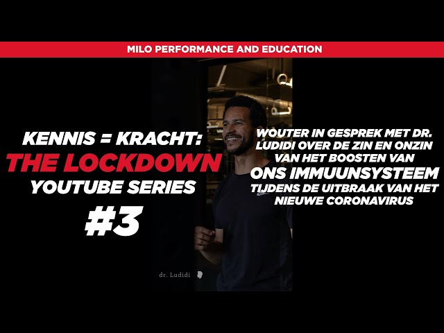 Kennis = Kracht: The Lockdown #3 dr. Ludidi met de vraag of we ons immuunsysteem kunnen boosten
