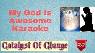 My God Is Awesome Karaoke
