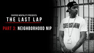 Nipsey Hussle: The Last Lap (Documentary) | Part 3: Neighborhood Nip