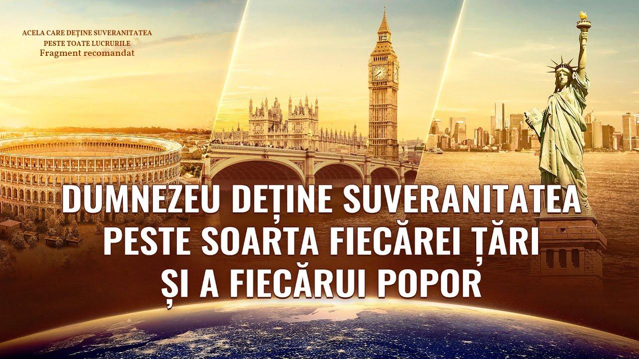 """Documentarului """"Acela care deține suveranitatea peste toate lucrurile"""" Fragment 3 - Dumnezeu deţine suveranitatea peste soarta fiecărei ţări şi a fiecărui popor"""