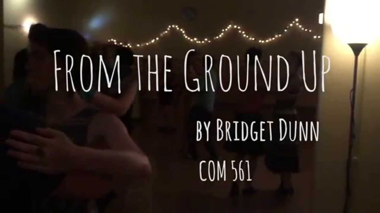 From the Ground Up - Final - YouTube