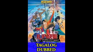 Lupin the III tagalog the movie part 1/2