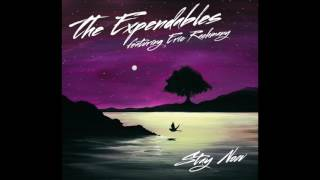 The Expendables  - Stay Now Ft. Eric Rachmany (Official Audio)