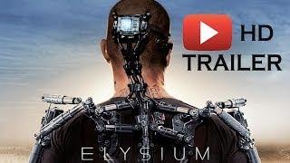 Elysium (2013) Trailer | Элизиум  Рай не на Земле (2013) Трейлер