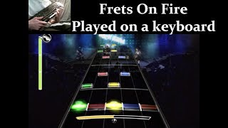 Frets On Fire - Guitar Hero Clone - Played on a Keyboard