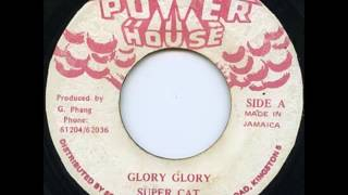 "Super Cat - Glory Glory + Dub - 7"" Power House - ANSWER RUB-A-DUB 80'S DANCEHALL"