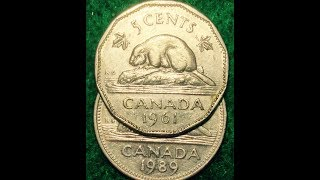 Canada 1989 & 1961 5 Cents- One Round Cupronickel & One Dodecagonal Nickel Nickel