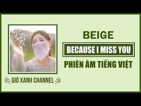 [Phiên âm tiếng Việt] Because I Miss You – Beige (Moonlight Drawn By Clouds OST)