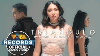 Triangulo - Nadine Lustre, Sam Concepcion and Nicole Omillo (Official Music Video)