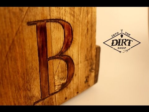 how to wood burn rustic letters into wood