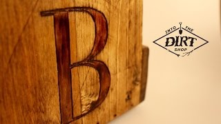 How to Wood Burn Rustic Letters Into Wood!