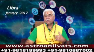 LIBRA - Monthly Astro- Predictions for-January-2017 Analysis by Aacharya Anil Vats ji
