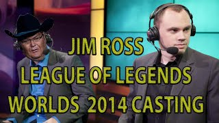 If Jim Ross Casted Worlds 2014   League of Legends