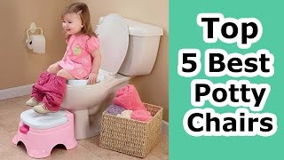 Best potty chairs 2017 - Top 5 potty chairs reviews